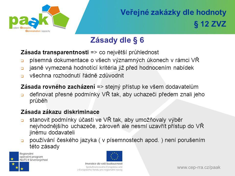 Veřejné zakázky dle hodnoty § 12 ZVZ