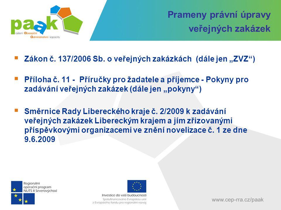 Prameny právní úpravy veřejných zakázek