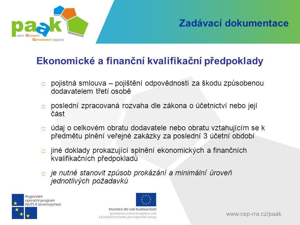 Ekonomické a finanční kvalifikační předpoklady