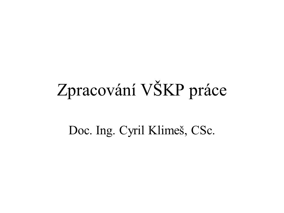 Doc. Ing. Cyril Klimeš, CSc.