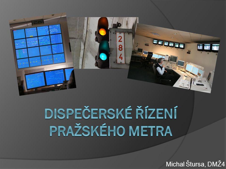 Dispečerské řízení pražského metra