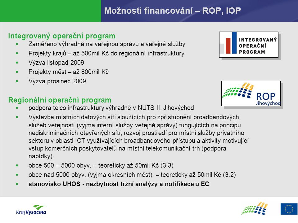 Možnosti financování – ROP, IOP