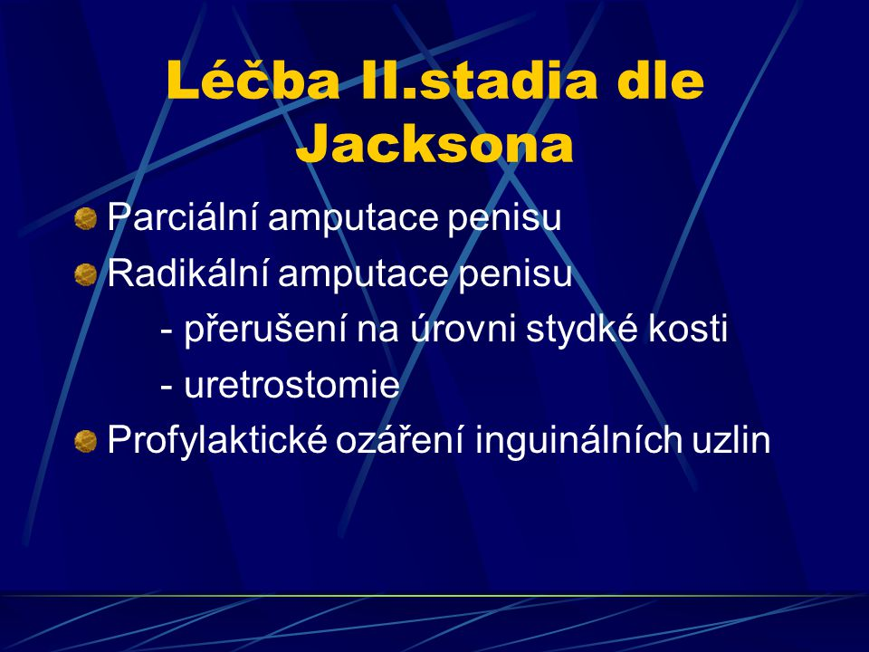 Léčba II.stadia dle Jacksona