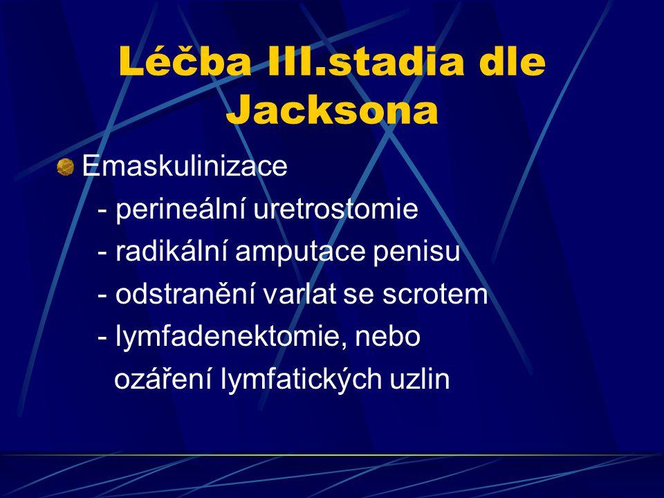 Léčba III.stadia dle Jacksona