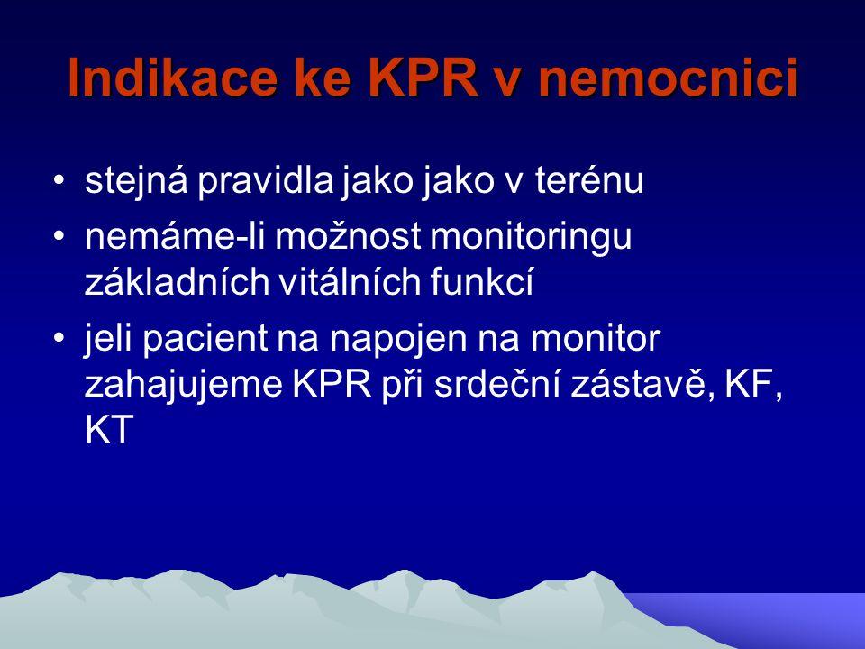 Indikace ke KPR v nemocnici