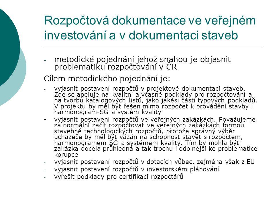 Rozpočtová dokumentace ve veřejném investování a v dokumentaci staveb