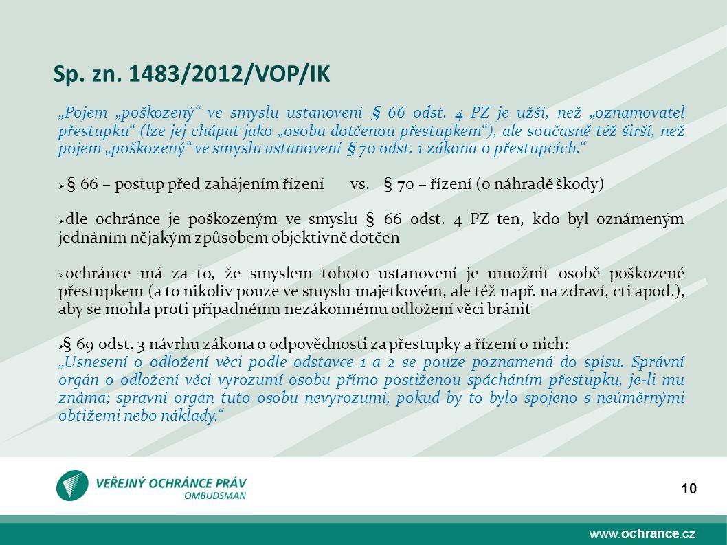 Sp. zn. 1483/2012/VOP/IK
