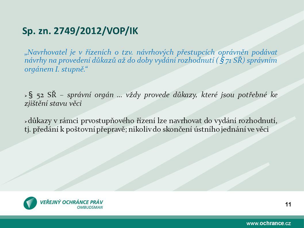 Sp. zn. 2749/2012/VOP/IK