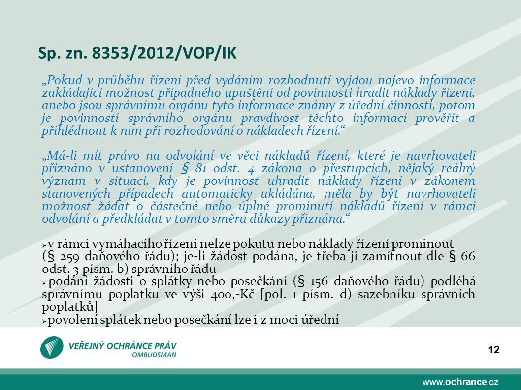 Sp. zn. 8353/2012/VOP/IK