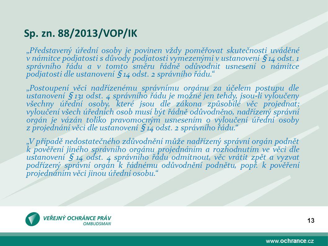 Sp. zn. 88/2013/VOP/IK