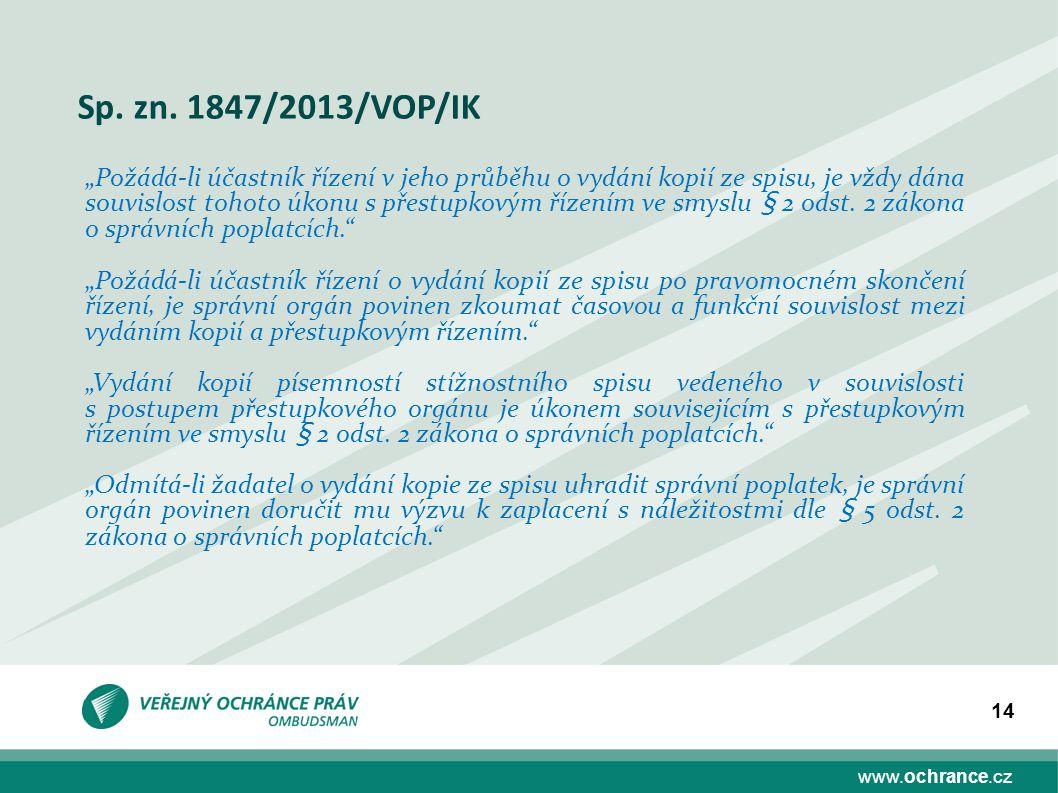 Sp. zn. 1847/2013/VOP/IK