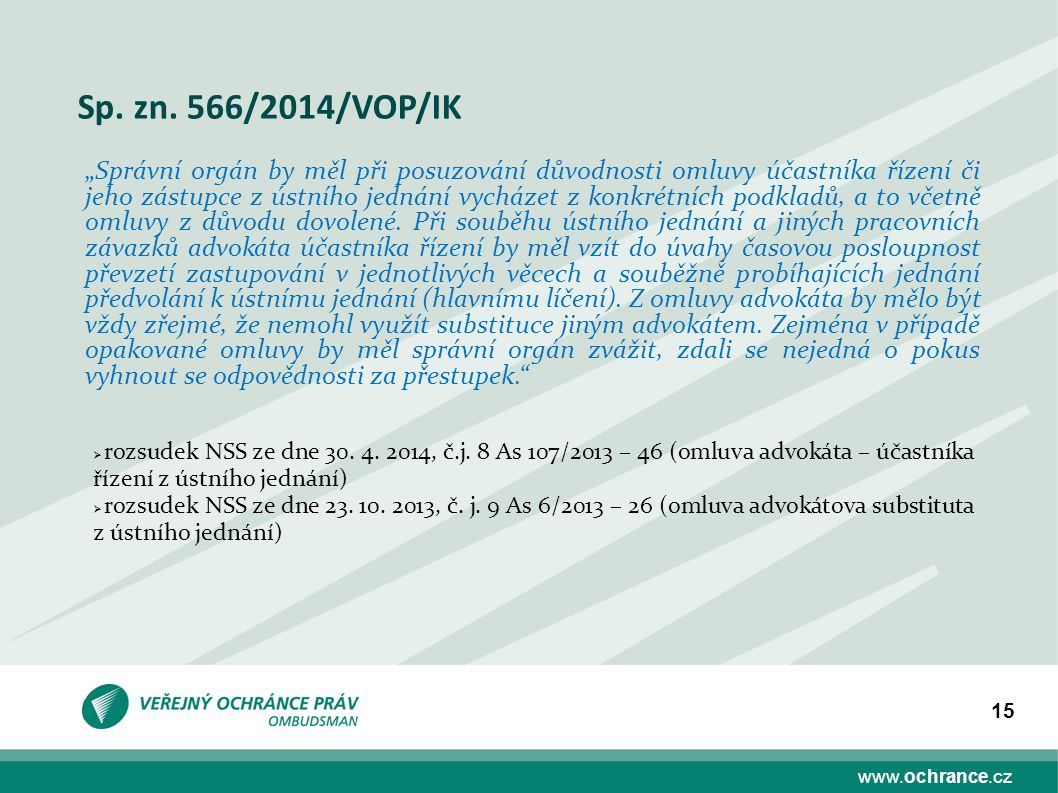 Sp. zn. 566/2014/VOP/IK