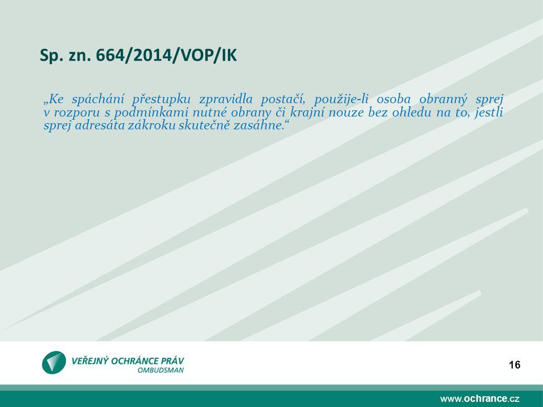 Sp. zn. 664/2014/VOP/IK