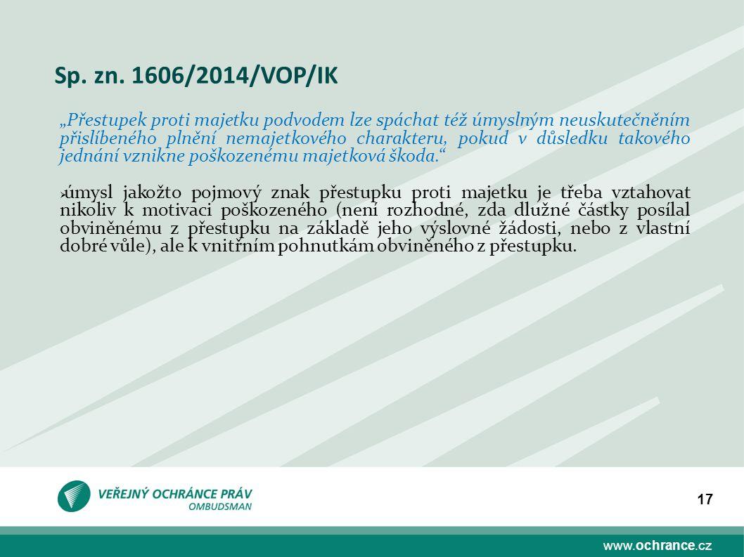 Sp. zn. 1606/2014/VOP/IK