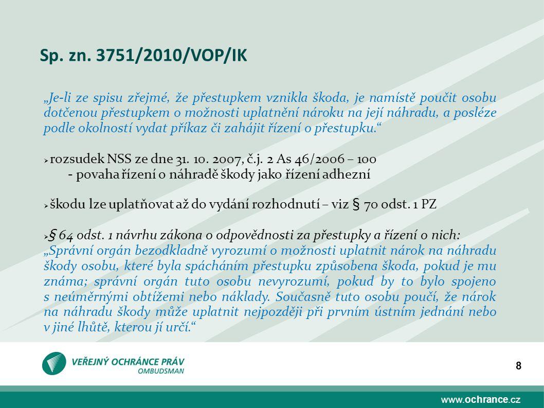 Sp. zn. 3751/2010/VOP/IK