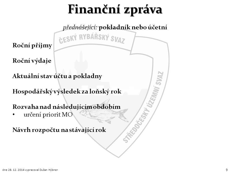 přednášející: pokladník nebo účetní