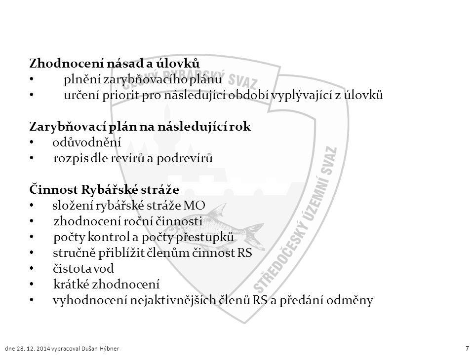 Zhodnocení násad a úlovků plnění zarybňovacího plánu