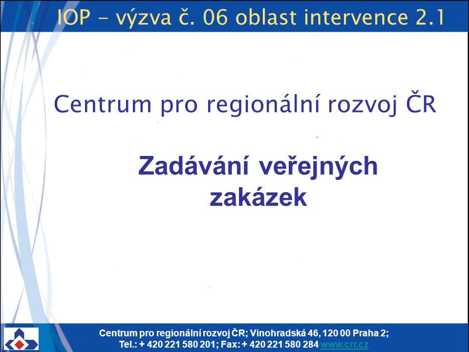 IOP - výzva č. 06 oblast intervence 2.1