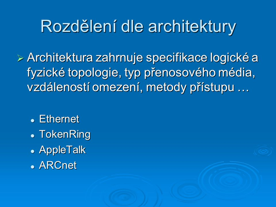 Rozdělení dle architektury