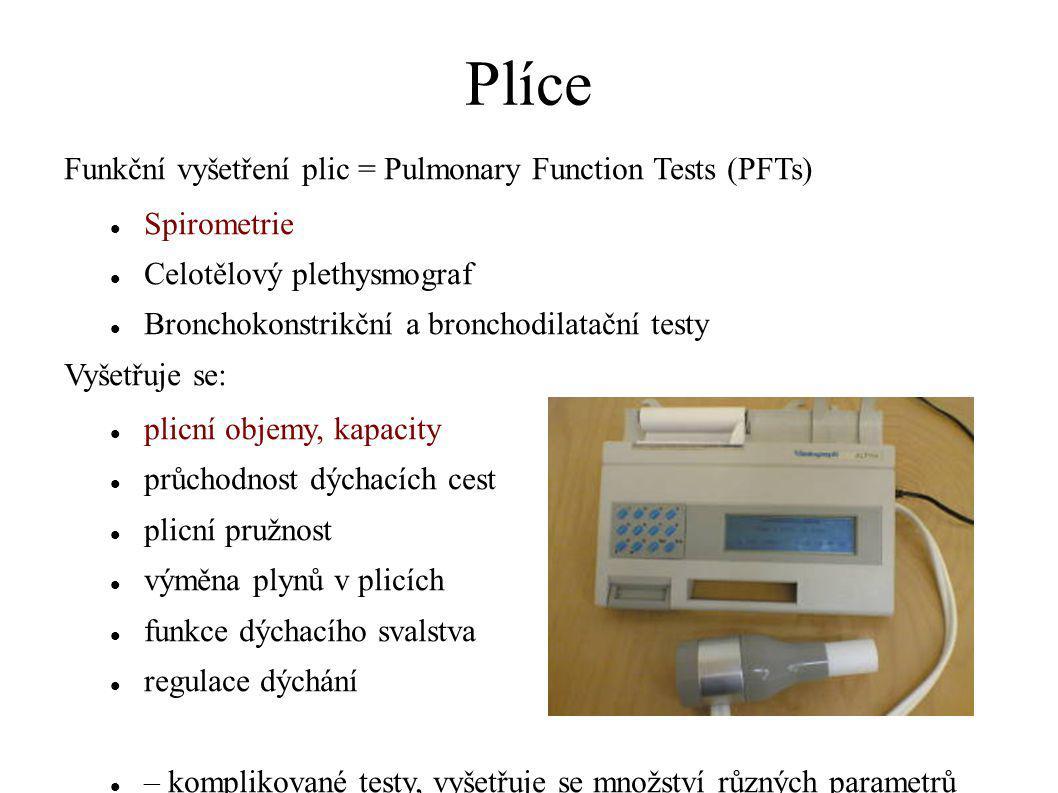 Plíce Funkční vyšetření plic = Pulmonary Function Tests (PFTs)