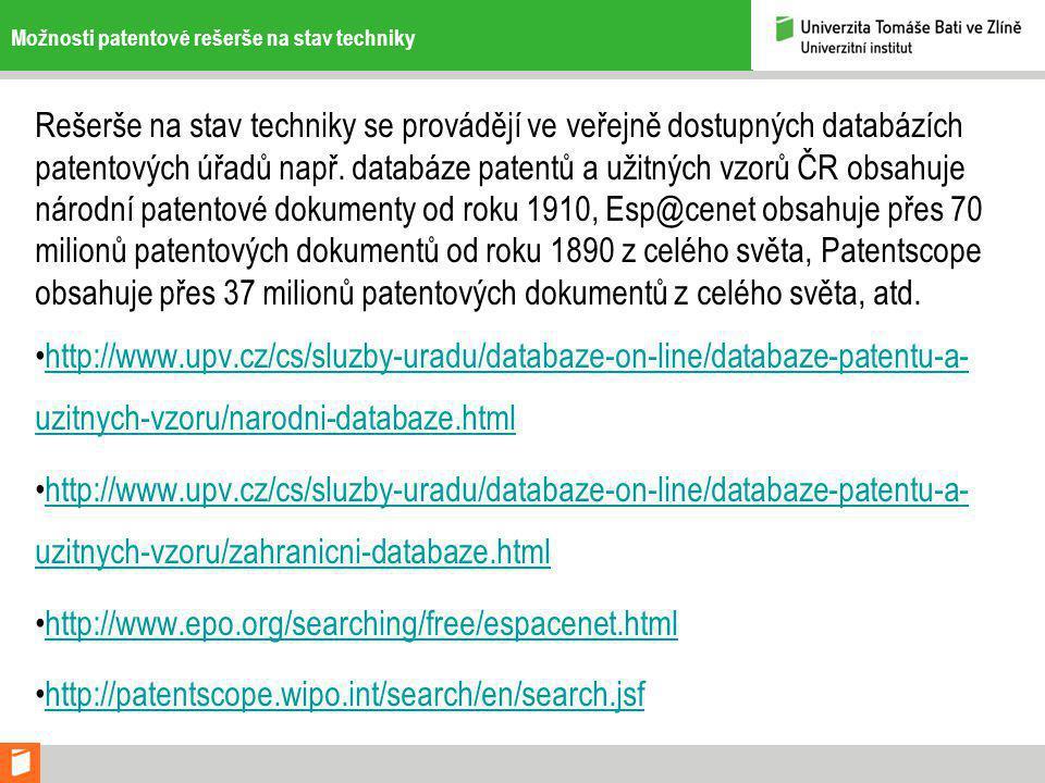 Možnosti patentové rešerše na stav techniky