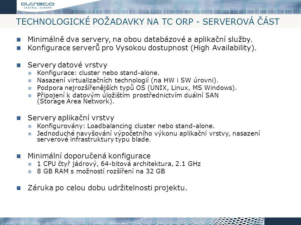 Technologické požadavky na TC ORP - Serverová část