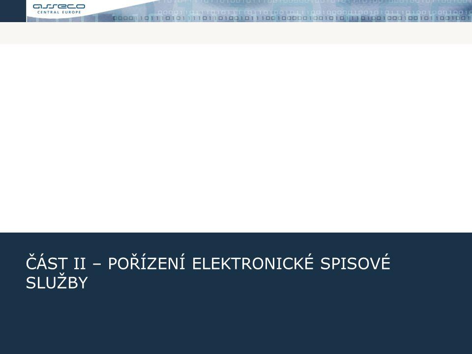 Část II – Pořízení elektronické spisové služby