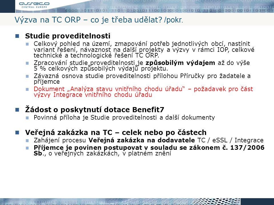 Výzva na TC ORP – co je třeba udělat /pokr.