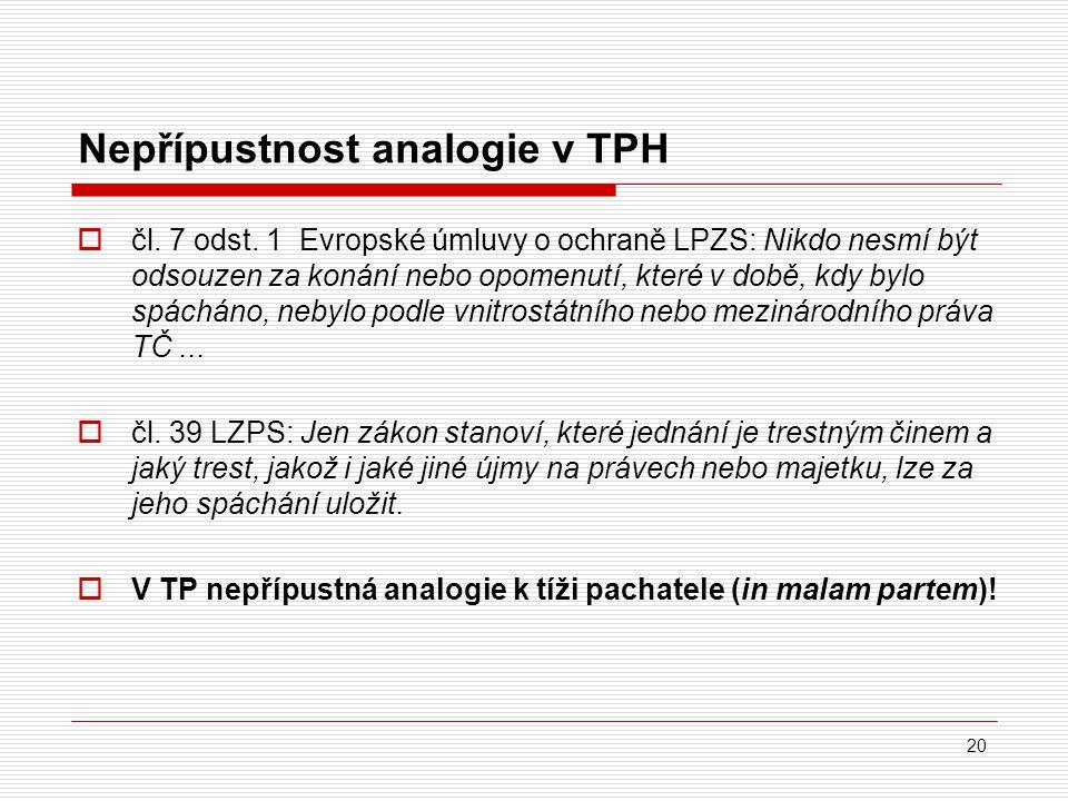 Nepřípustnost analogie v TPH
