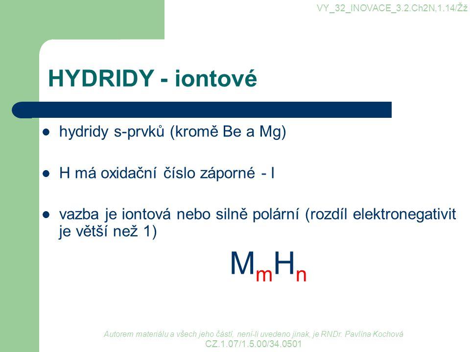 HYDRIDY - iontové MmHn hydridy s-prvků (kromě Be a Mg)