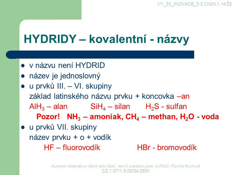 HYDRIDY – kovalentní - názvy
