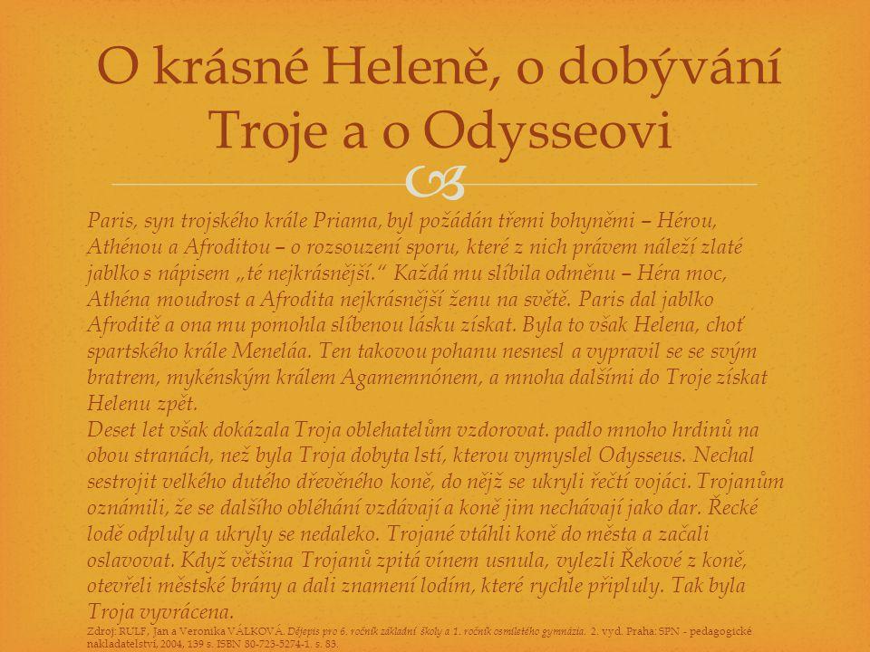 O krásné Heleně, o dobývání Troje a o Odysseovi