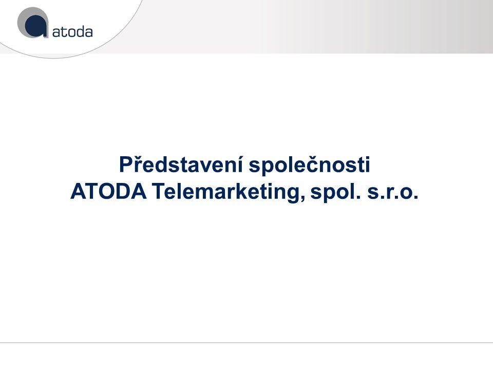 Představení společnosti ATODA Telemarketing, spol. s.r.o.