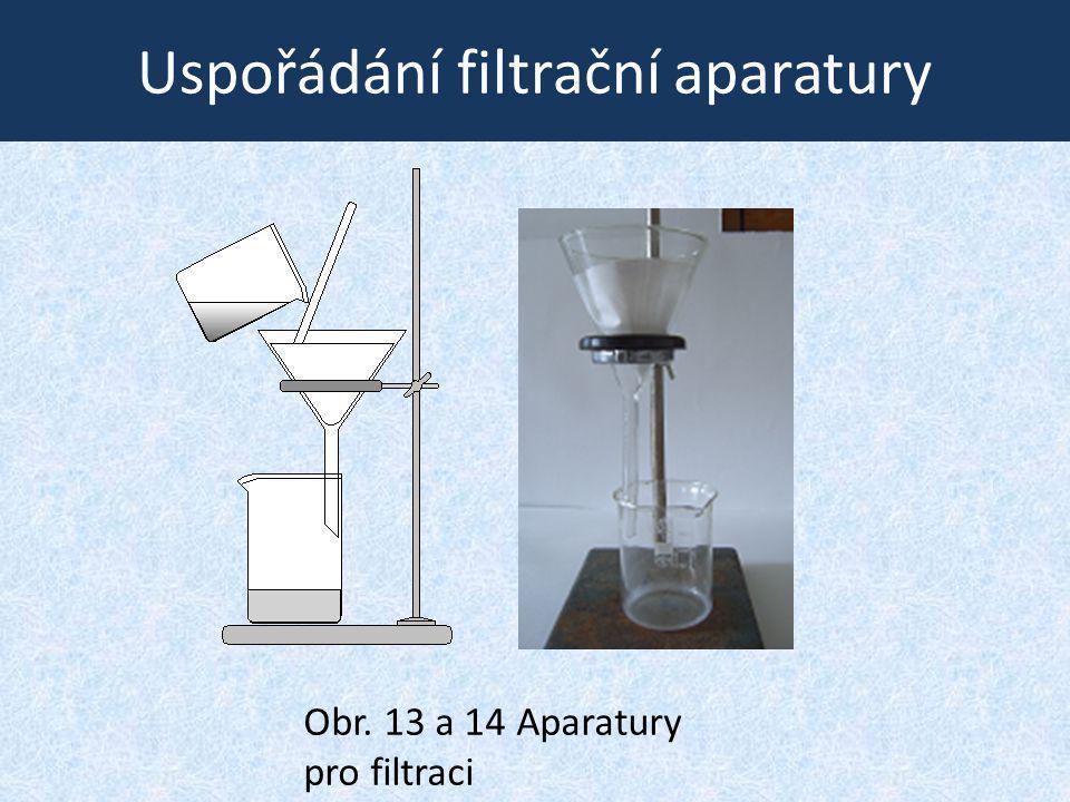 Uspořádání filtrační aparatury