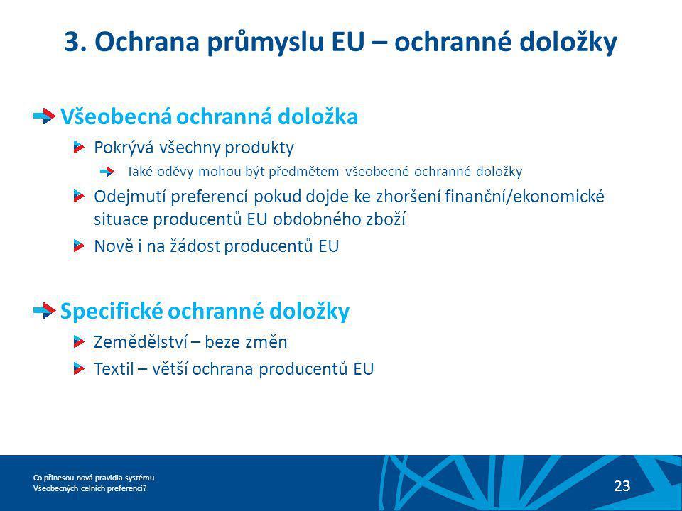3. Ochrana průmyslu EU – ochranné doložky