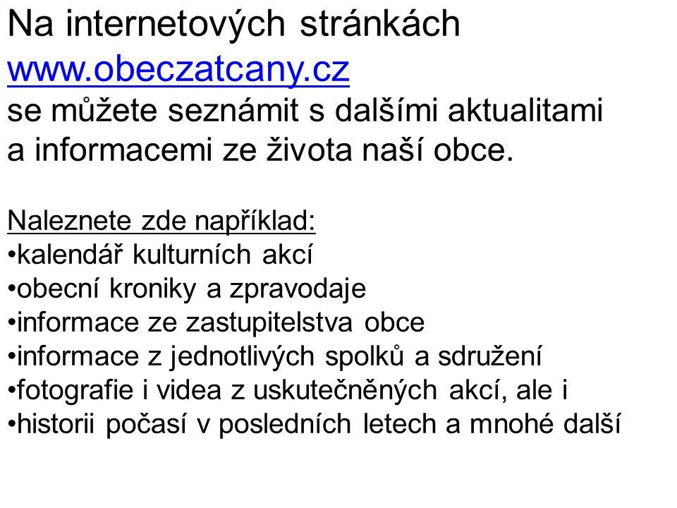 Na internetových stránkách www.obeczatcany.cz
