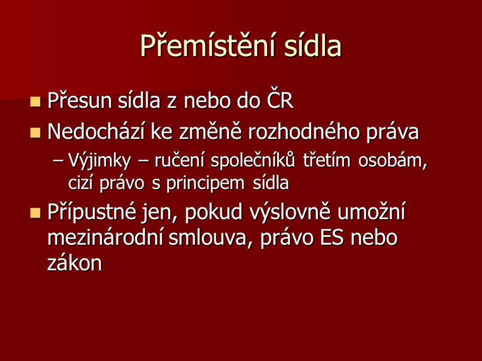 Přemístění sídla Přesun sídla z nebo do ČR