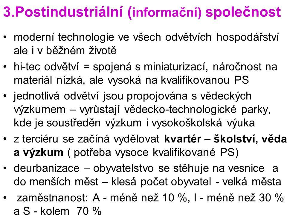 3.Postindustriální (informační) společnost