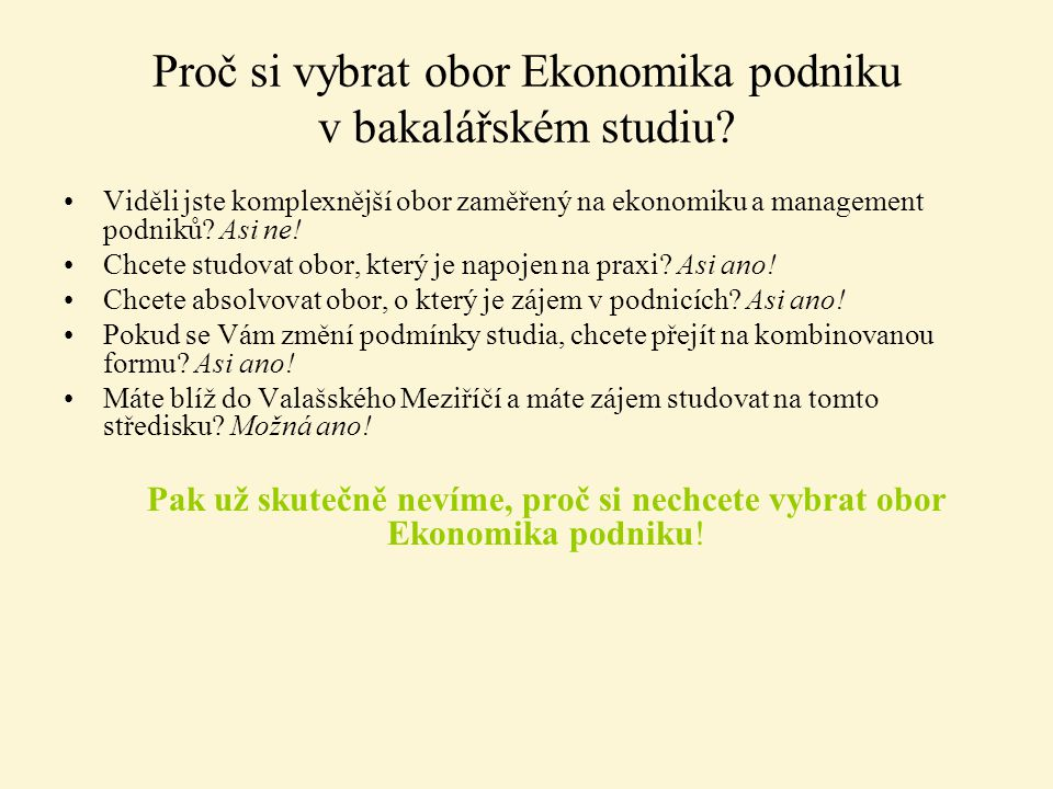Proč si vybrat obor Ekonomika podniku v bakalářském studiu
