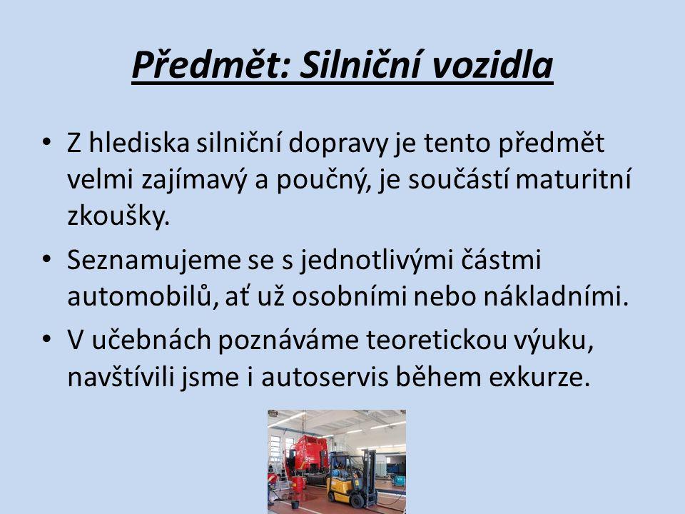 Předmět: Silniční vozidla