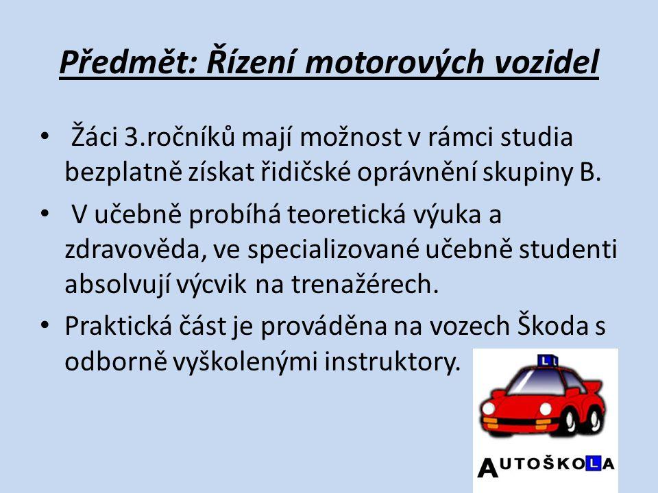 Předmět: Řízení motorových vozidel