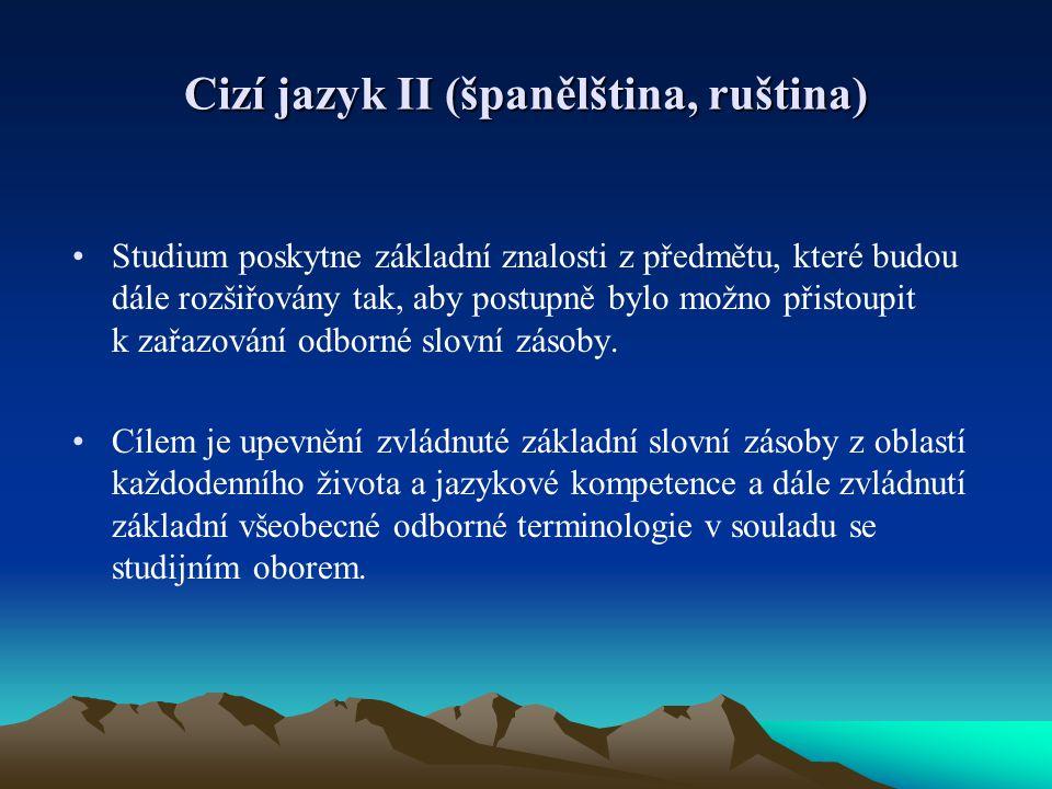 Cizí jazyk II (španělština, ruština)