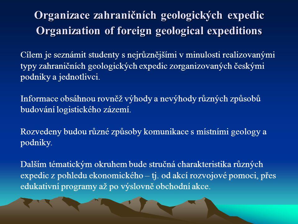 Organizace zahraničních geologických expedic Organization of foreign geological expeditions