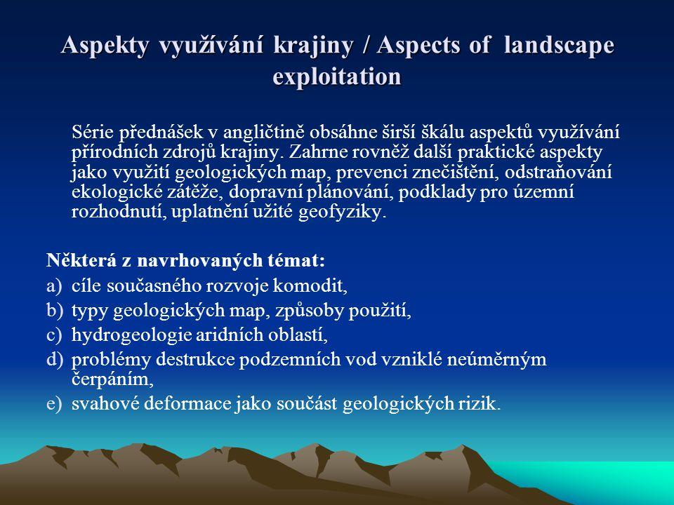Aspekty využívání krajiny / Aspects of landscape exploitation