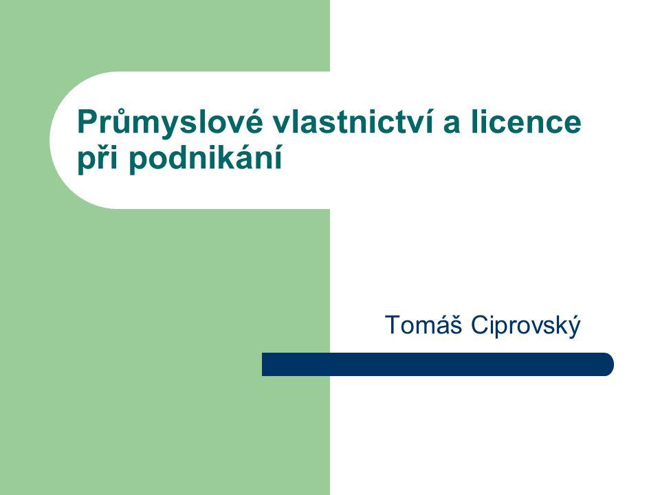 Průmyslové vlastnictví a licence při podnikání