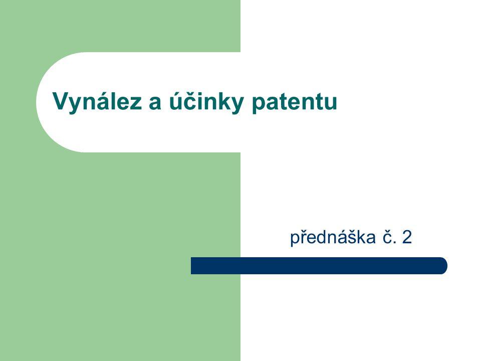 Vynález a účinky patentu