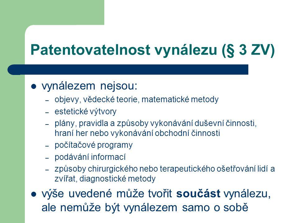 Patentovatelnost vynálezu (§ 3 ZV)