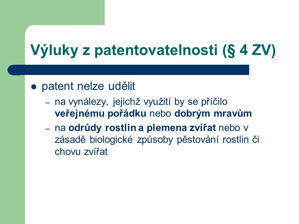 Výluky z patentovatelnosti (§ 4 ZV)