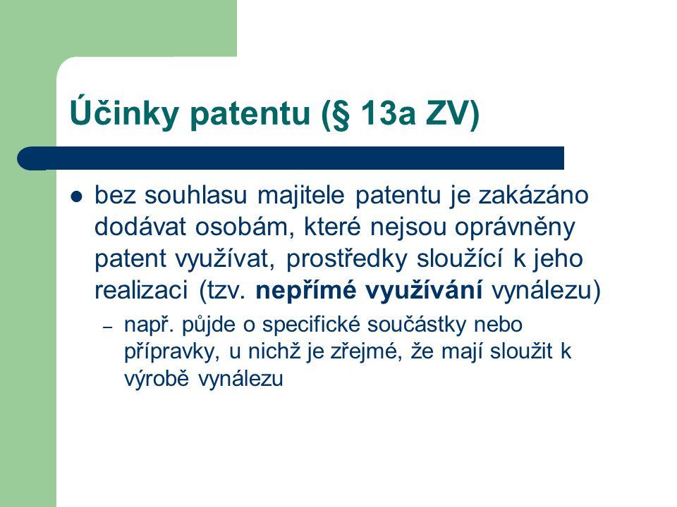 Účinky patentu (§ 13a ZV)