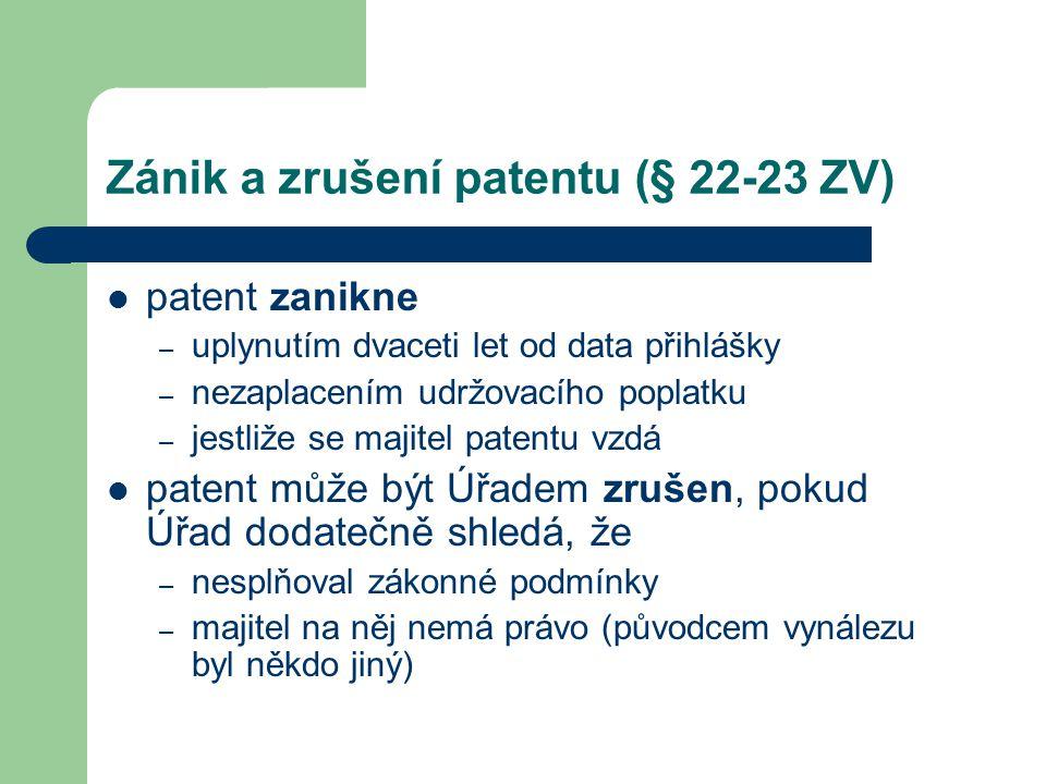 Zánik a zrušení patentu (§ 22-23 ZV)